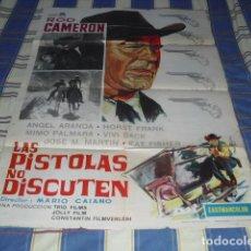 Cine: CARTEL PELÍCULA - LAS PISTOLAS NO DISCUTEN - ORIGINAL 1964 -. Lote 87204336
