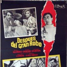 Cine: DESPUÉS DEL GRAN ROBO. RAFAEL ALONSO-ELENA DUQUE. CARTEL ORIGINAL 1965. 70X100. Lote 87660772