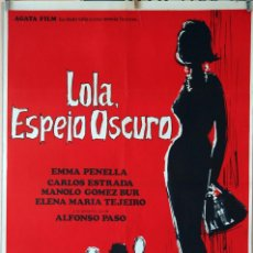 Cine: LOLA, ESPEJO OSCURO. EMMA PENELLA-FERNANDO MERINO. CARTEL ORIGINAL 1966. 70X100. Lote 87661740