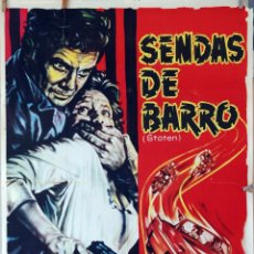 Cine: SENDAS DE BARRO. CARTEL ORIGINAL 1963. 70X100. Lote 87662132
