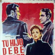 Cine: TU HIJO DEBE NACER. ALEJANDRO GALINDO-MARGA LÓPEZ. CARTEL ORIGINAL. 70X100. Lote 87662480