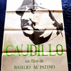 Cinema: CAUDILLO 1977 (CARTEL ORIGINAL DE SU ESTRENO EN ESPAÑA) FRANCISCO FRANCO DIRECTOR BASILIO M. PATINO. Lote 87831628