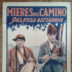 Cine: MIERES DEL CAMINO. PELÍCULA ASTURIANA. 1927. POSTER ESTRENO 70X100. LITOGRAFÍA. ASTURIAS. Lote 87895996
