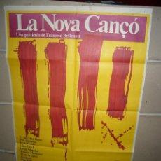 Cine: LA NOVA CANÇO FRANCESC BELLMUNT POSTER ORIGINAL 70X100 YY(1590). Lote 88138916