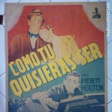 Cine: CARTEL CINE, COMO TU QUISIERAS SER, EVERETT HORTON, PEGADO A CARTON. Lote 88991648