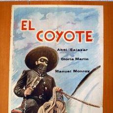 Cine: EL COYOTE - CARTEL TAMAÑO 100X70 - ABEL SALAZAR Y GLORIA MARIN. Lote 89183440