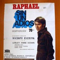 Cine: SIN UN ADIOS - CARTEL DE LA PELICULA DE 1970 PROTAGONIZADA POR RAPHAEL - TAMAÑO 99X69. Lote 89192812