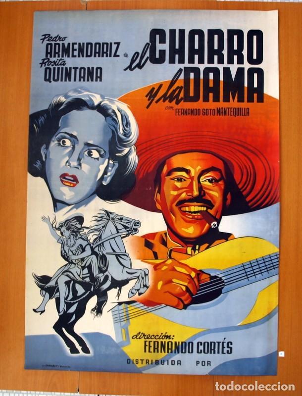 EL CHARRO Y LA DAMA - CARTEL TAMAÑO 98X68 - PEDRO ARMENDARIZ Y ROSITA QUINTANA (Cine - Posters y Carteles - Clasico Español)