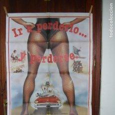 Cine: CARTEL IR A PERDERLO Y PERDERSE. Lote 89432752