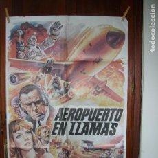 Cine: AEROPUERTO EN LLAMAS . Lote 89432940