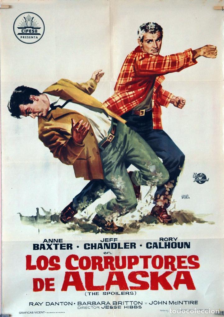 LOS CORRUPTORES DE ALASKA. JEFF AHANDLER. ANNE BAXTER. CARTEL ORIGINAL 1961. 70X100 (Cine - Posters y Carteles - Westerns)