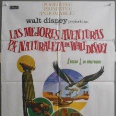 Cine: XW65 LAS MEJORES AVENTURAS DE LA NATURALEZA WALT DISNEY DOCUMENTAL POSTER ORIGINAL 70X100 ESTRENO. Lote 91387035