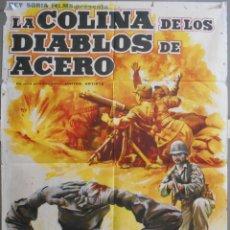 Cine: XW94 LA COLINA DE LOS DIABLOS DE ACERO ANTHONY MANN ROBERT RYAN POSTER ORIGINAL 70X100 ESTRENO. Lote 91441235