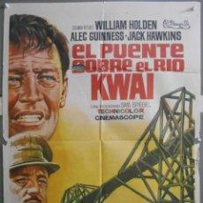 Cine: XW72 EL PUENTE SOBRE EL RIO KWAI DAVID LEAN ALEC GUINNESS WILLIAM HOLDEN POSTER ORIGINAL 70X100. Lote 91465585