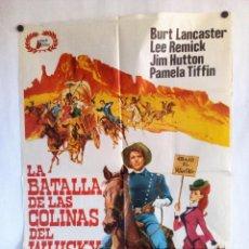 Cine: LA BATALLA DE LAS COLINAS DEL WHISKY. BURT LANCASTER, LEE REMICK. 1980. CARTEL ORIGINAL 70X100. Lote 93595010