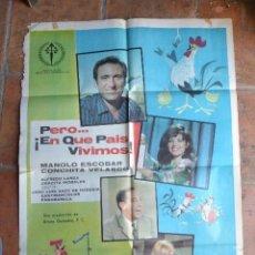 Cine: CARTEL DE CINE PERO EN QUE PAIS VIVIMOS MANOLO ESCOBAR. Lote 93899625