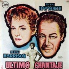 Cine: ÚLTIMO CHANTAJE. RITA HAYWORTH-REX HARRISON. CARTEL ORIGINAL 1962. 70X100. Lote 94465742
