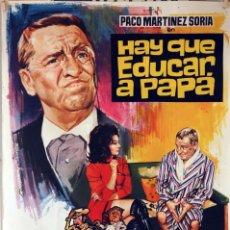 Cine: HAY QUE EDUCAR A PAPÁ. PACO MARTÍNEZ SORIA-PEDRO LAZAGA. CARTEL ORIGINAL 1971. 70X100. Lote 94519622