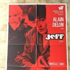 Cine: CARTEL DE CINE DEL ESTRENO DE LA PELÍCULA JEFF, DE ALAIN DELON (1969). Lote 95168339
