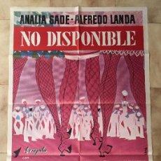 Cine: CARTEL DE CINE DEL ESTRENO DE LA PELÍCULA NO DISPONIBLE, DE ALFREDO LANDA (1968). Lote 95184583