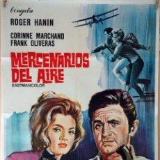 Cine: MERCENARIOS DEL AIRE. ROGER HANIN. CARTEL ORIGINAL 1967. 70X100. Lote 95449999