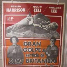 Cine: CARTEL CINE ORIG GRAN GOLPE AL SERVICIO DE SM BRITANICA (1967) 70X100 / MICHELE LUPO. Lote 95862147
