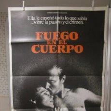 Cine: CARTEL CINE ORIG FUEGO EN EL CUERPO (1981) 70X100 / WILLIAM HURT / KATHLEEN TURNER. Lote 95873243