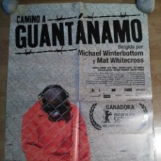 Cine: CAMINO A GUANTANAMO - APROX 70X100 CARTEL ORIGINAL CINE (L46). Lote 95908819