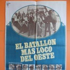 Cine: CARTEL, POSTER CINE - EL BATALLON MAS LOCO DEL OESTE - AÑO 1976... R-6979. Lote 96061043