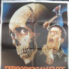 Cine: POSTER CARTEL ORIGINAL - TERRORIFICAMENTE MUERTOS - EVIL DEAD II SAM RAIMI POSESION INFERNAL 2. Lote 96323079