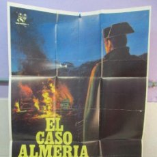 Cine: CARTEL DE CINE. EL CASO ALMERIA. 69 X 100 CM. VER FOTOGRAFIAS ADJUNTAS. Lote 96434503
