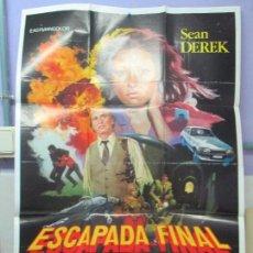 Cine: CARTEL DE CINE. ESCAPADA FINAL. LAUREN FILM 1983. 69 X 100 CM. VER FOTOGRAFIAS ADJUNTAS. Lote 96452599