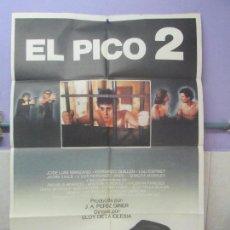 Cine: CARTEL DE CINE. EL PICO 2. OPALO FILMS 1984. 69 X 100 CM. VER FOTOGRAFIAS ADJUNTAS. Lote 96453339