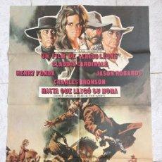 Cine: CARTEL DE CINE DEL ESTRENO DE LA PELÍCULA HASTA QUE LLEGÓ SU HORA (1968). Lote 96530374