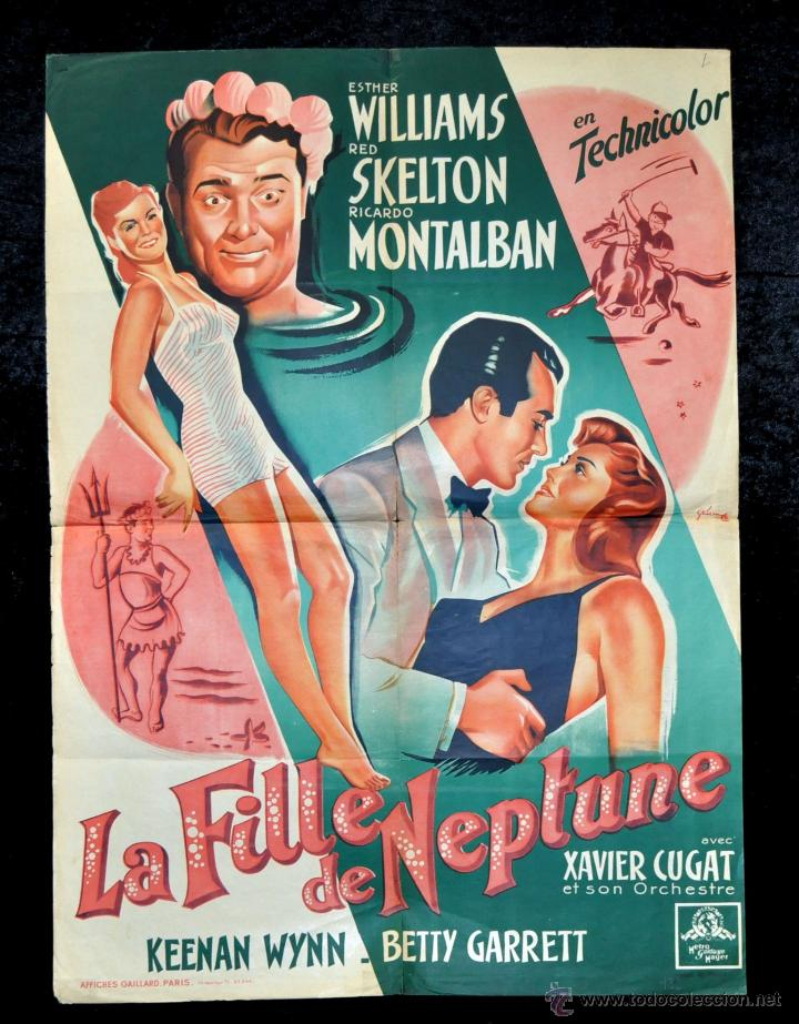 CARTEL LA FILLE DE NEPTUNE, 1951 AFFICHES GAILLARD. PARIS. ORQUESTA DE XAVIER CUGAT (Cine - Posters y Carteles - Musicales)