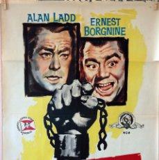 Cine: ARIZONA PRISIÓN FEDERAL. ALAN LADD-ERNEST BORGNINE-KATY JURADO. CARTEL ORIGINAL 1959. 70X100. Lote 96692263
