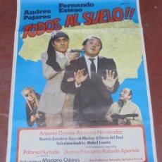 Cine: CARTEL. TODOS AL SUELO!!. ANDRES PAJARES, FERNANDO ESTESO. 100 X 70CM. Lote 116562126