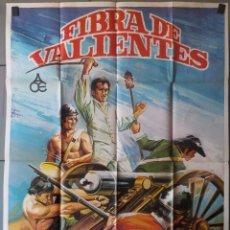Cine: (N15) FIBRA DE VALIENTES, RENE MUGICA IGNACIO QUIROS,JANO, CARTEL DE CINE ORIGINAL 100X70 CM APROX. Lote 146760373