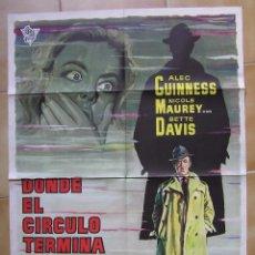 Cine: CARTEL ORIGINAL DEL ESTRENO DE : DONDE EL CIRCULO TERMINA. BETTE DAVIS-ALEC GUINNES. Lote 98153107