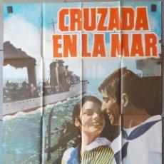 Cine: (N164) CRUZADA EN LA MAR, JOSE RUBIO PATTY SHEPARD, CARTEL DE CINE ORIGINAL 100X70 CM APROX. Lote 98153931
