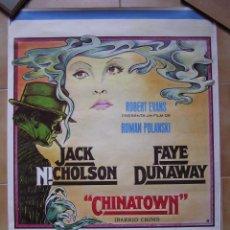 Cine: CARTEL ORIGINAL DEL ESTRENO DE :CHINATOWN. 1974. Lote 98405731