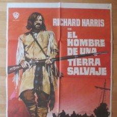Cine: CARTEL CINE, EL HOMBRE DE UNA TIERRA SALVAJE, RICHARD HARRIS, 1972, C580. Lote 98488691