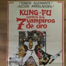 Cinema: KUNG FU CONTRA LOS 7 VAMPIROS DE ORO , CARTEL ORIGINAL EXCELENTE ESTADO. Lote 98701967
