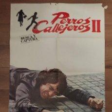 Cine: PERROS CALLEJEROS II, CARTEL ORIGINAL EXCELENTE ESTADO. Lote 98702103