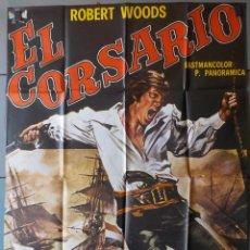 Cine: (N196) EL CORSARIO, ROBERT WOODS, CARTEL DE CINE ORIGINAL 100X70 CM APROX. Lote 219575710
