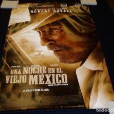 Cine: UNA NOCHE EN EL VIEJO MEXICO. POSTER O CARTEL ORIGINAL DE LA PELICULA. BUEN ESTADO.. Lote 245109380