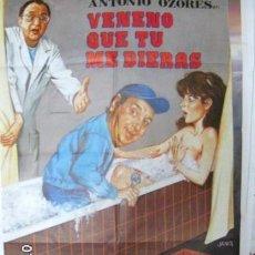 Cine: CARTEL ORIGINAL VENENO QUE TU ME DIERAS. Lote 99423367
