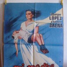 Cine: CARTEL CINE ORIG MI MADRE ES CULPABLE (1962) 70X100 / MARGA LOPEZ / JULIAN SOLER. Lote 100243931