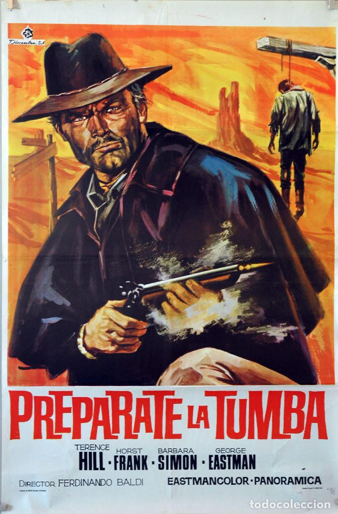 PREPÁRATE LA TUMBA. TERENCE HILL. CARTEL ORIGINAL 1968. 70X100 (Cine - Posters y Carteles - Westerns)