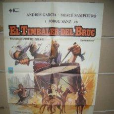 Cinema: EL TIMBALER DEL BRUC JORG SANZ JORDI GRAU POSTER ORIGINAL 70X100 YY( 1679)EN CATALAN. Lote 100730527